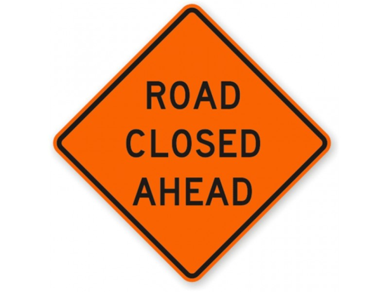 Image result for road closed sign