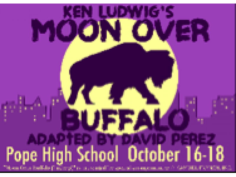 pope high school presents moon over buffalo