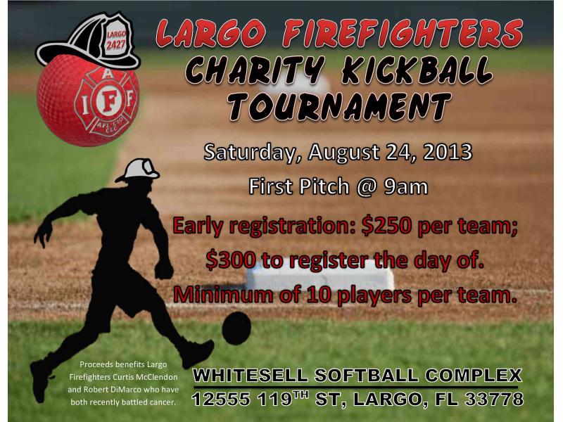 LARGO FIREFIGHTERS CHARITY KICKBALL TOURNAMENT