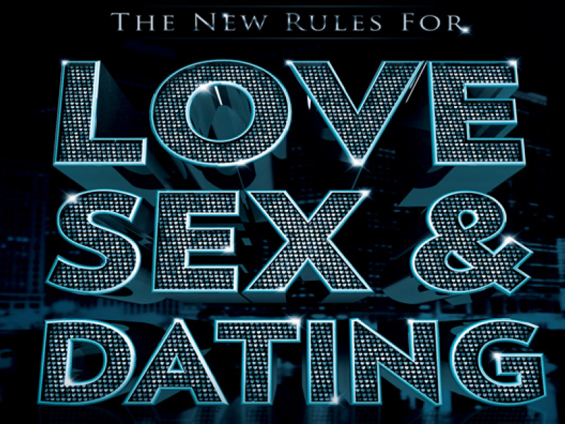 love sex dating new rules