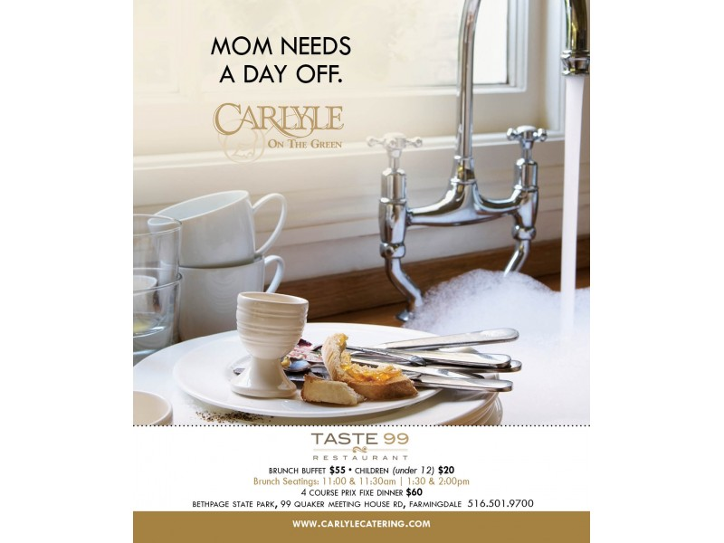 Mother 39 s day brunch dinner at carlyle on the green for Table 99 bethpage