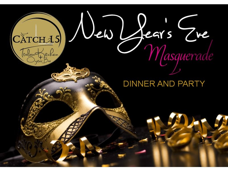 catch 15 new years eve masquerade dinner party