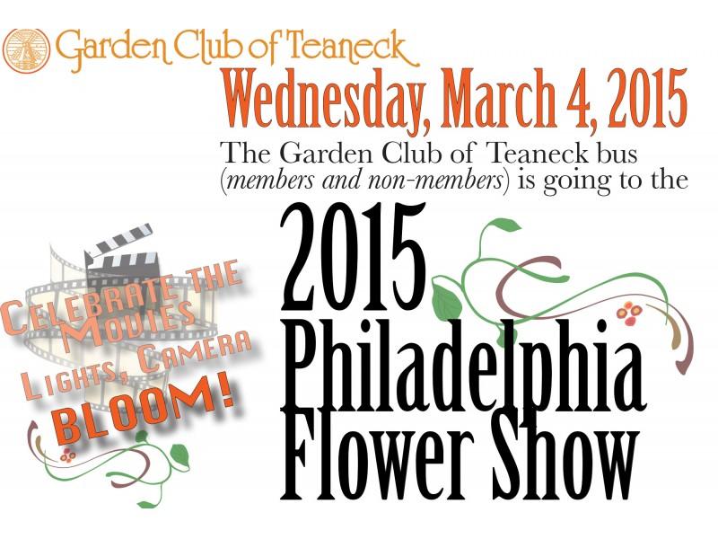 Garden Club Of Teaneck Bus To Philadelphia Flower Show