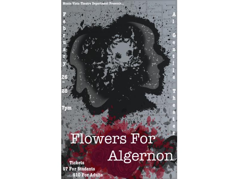 Monte Vista Theatre Presents Flowers For Algernon