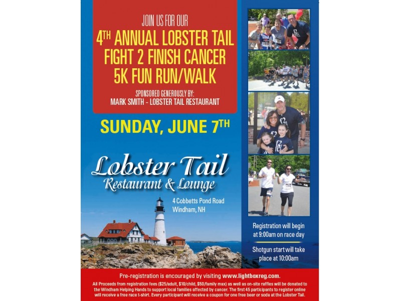 Lobster Tail's 4th Annual Fight to Finish Cancer 5K Fun Walk/Run! | Windham, NH Patch