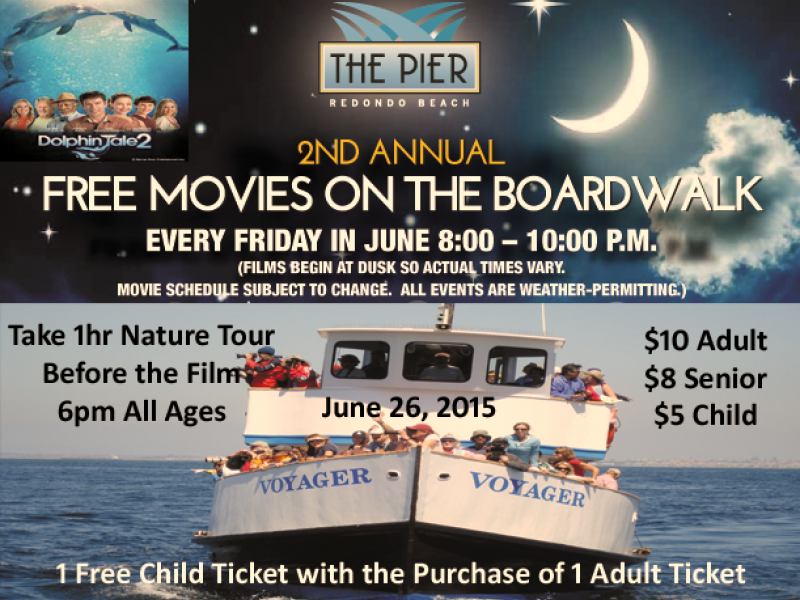 Free Friday Night Movie On The Boardwalk At Redondo Beach Pier And Nature Tour Boat Ride