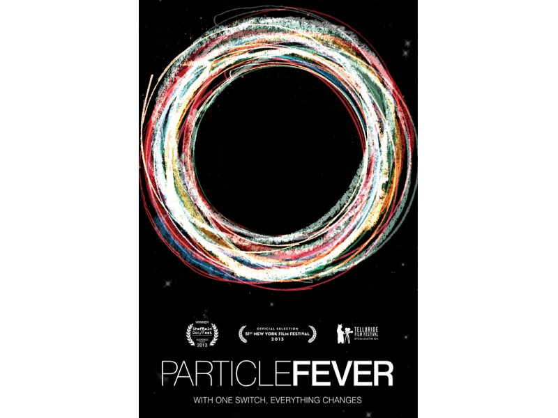 Particle Fever Private Screening With Producer Q Amp A