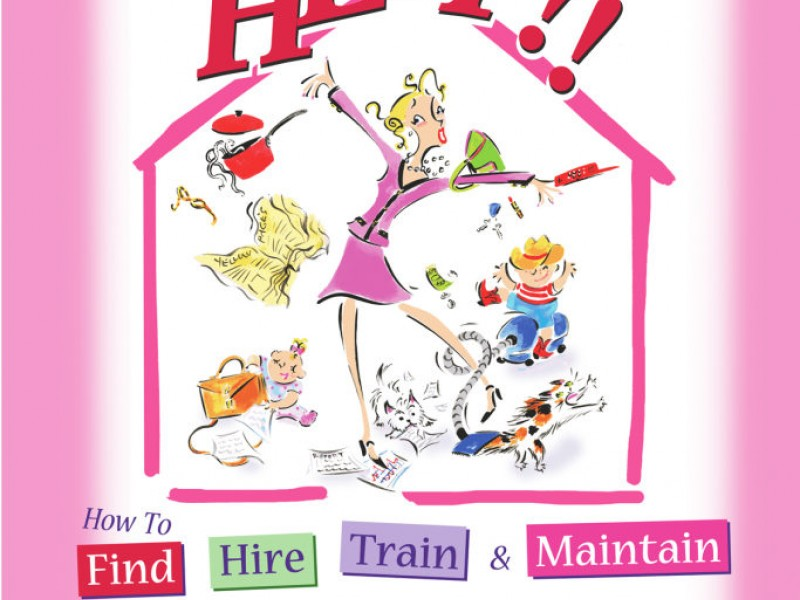 How To Hire A Nanny Or Housekeeper: Part 1