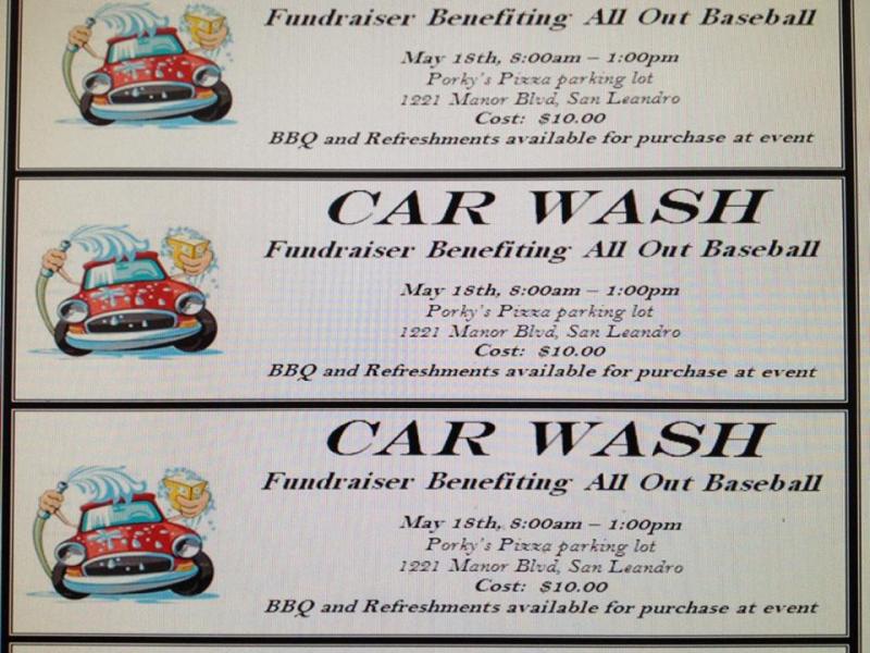 Sat. 5/18 - All Out Baseball Organization - Car Wash | San Leandro ...