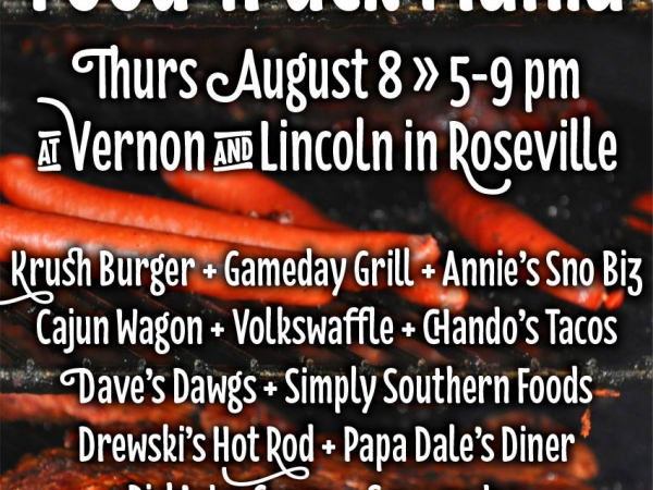 Food Truck Mania Lineup for Downtown Roseville Aug. 8 - Roseville ...