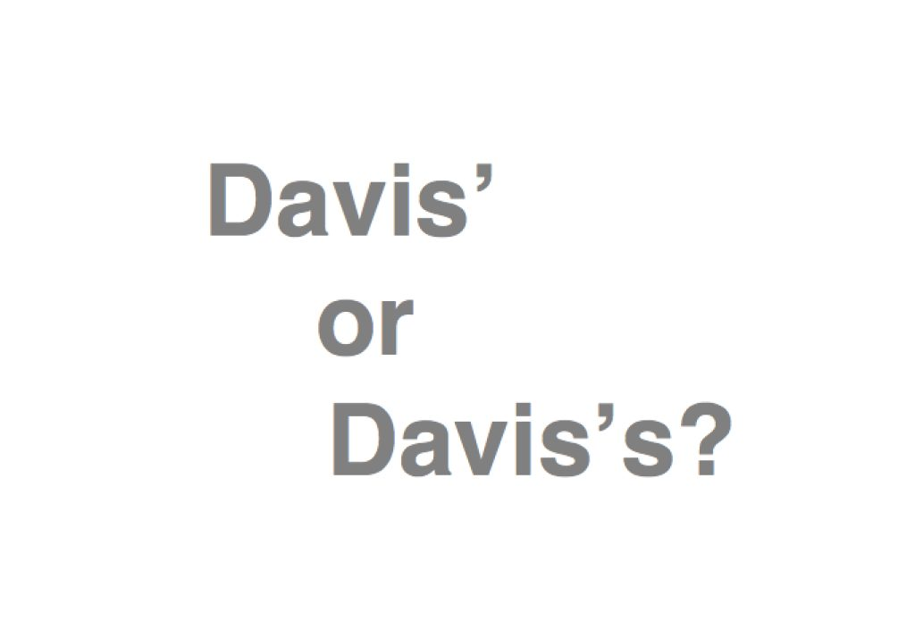 Our Apostrophe Crisis: Is it Davis' or Davis's? (POLL) | Davis, CA Patch