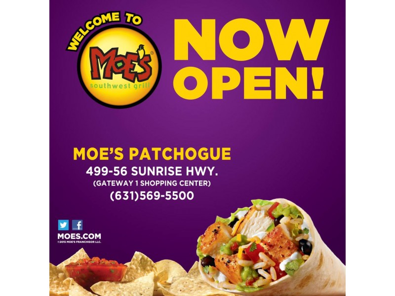 Patchogues Moes Southwest Grill Now Open Sachem Ny Patch