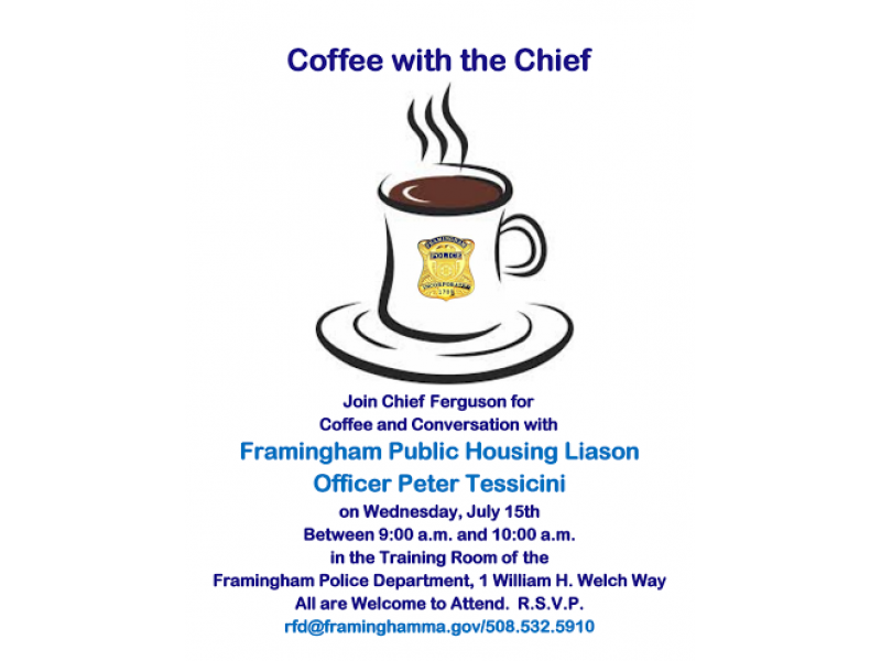 Coffee With Framingham Police Chief July 15 | Framingham, MA Patch