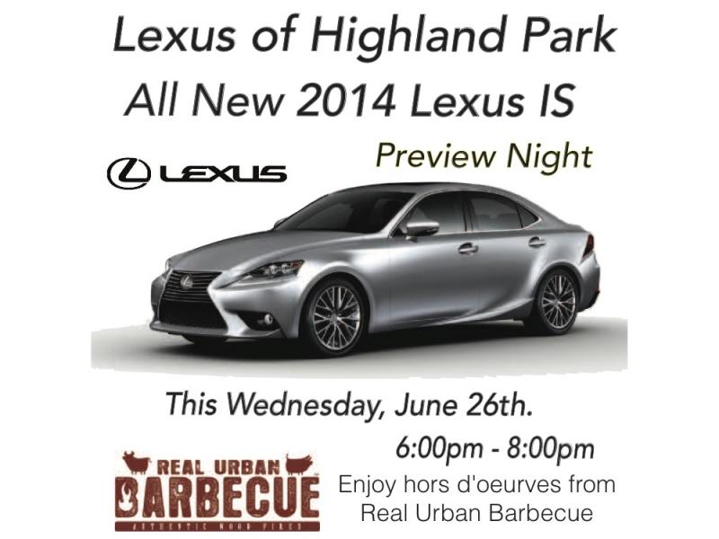 Lexus Of Highland Park 2014 Lexus IS Preview Night